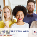 Drug-Free Work Week: Drug testing is still important!